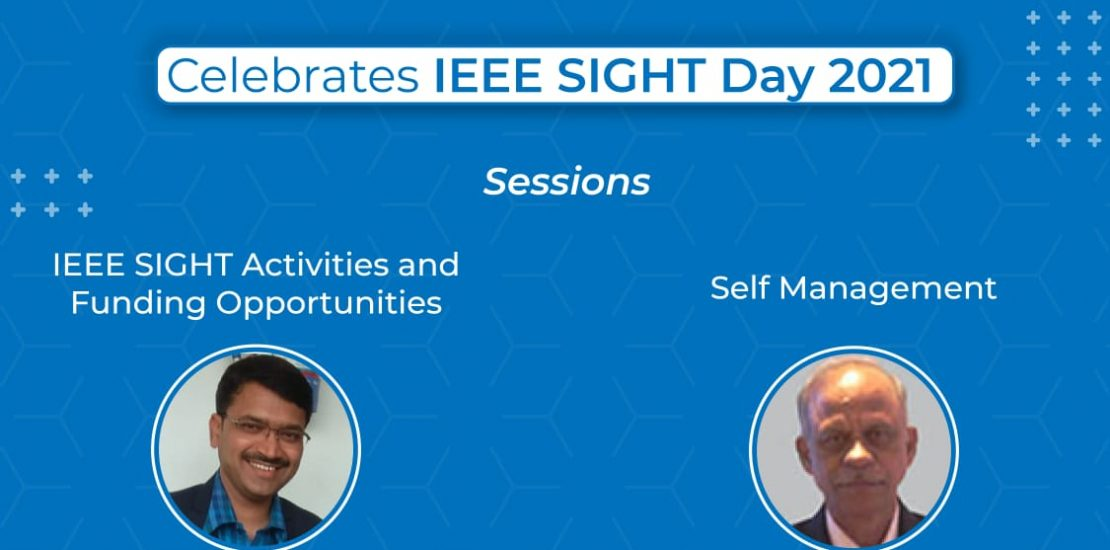 """""""IEEE SIGHT Day 2021"""""""